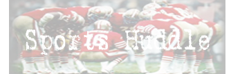 Sports Huddle | US Sports Lines